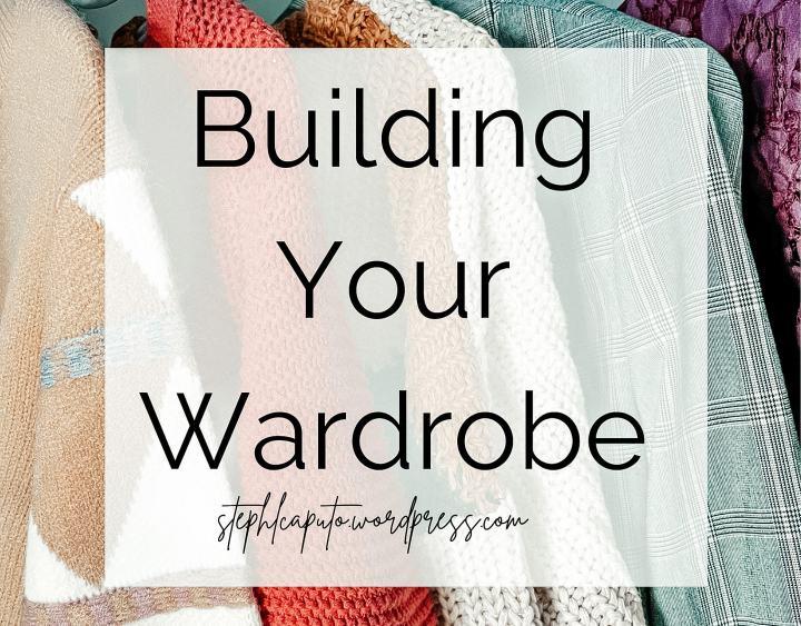 Building your Wardrobe
