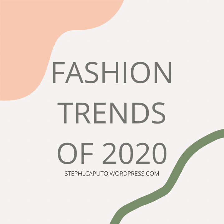 Fashion Trends of2020
