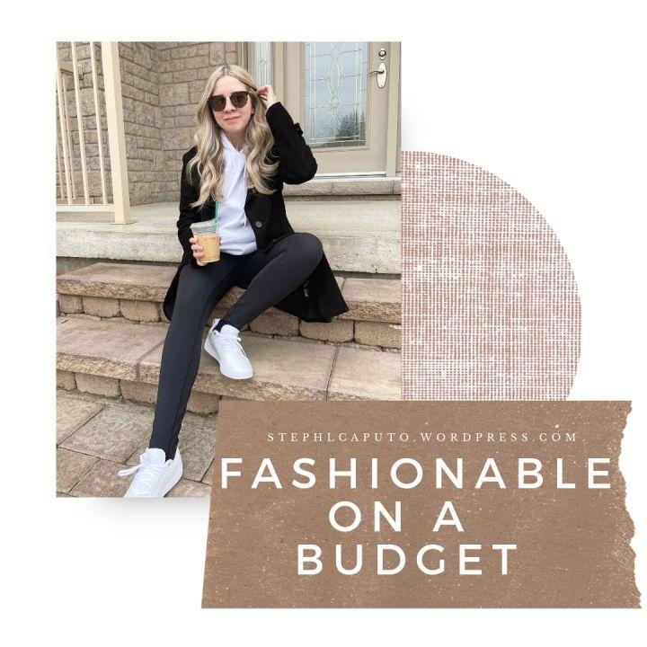 Staying Fashionable on aBudget